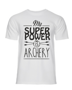 MY SUPERPOWER IS ARCHERY