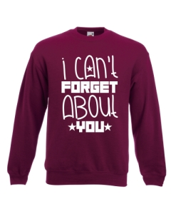 BLUZA R5 I CAN'T FORGET ABOUT YOU